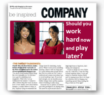 Company magazine - Should you work hard now and play later?